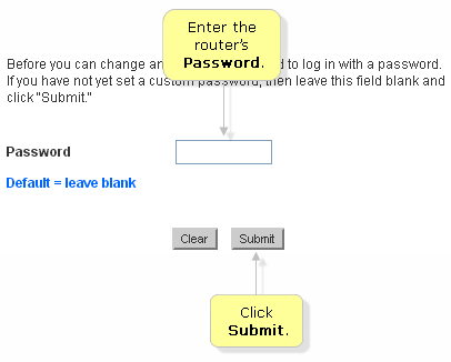 if you did not set up a password, you can leave the field blank  by  default, there is no password configured on belkin routers