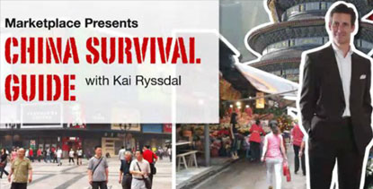 China Survival Guide with Kai Ryssdal by Marketplace edited by Amir Noori